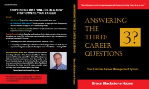Answering the Three Career Questions by Bruce Blackstone Hazen